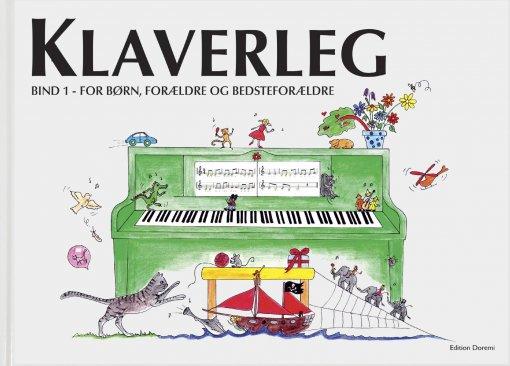 Klaverleg bind 1, for børn, forældre og bedsteforældre