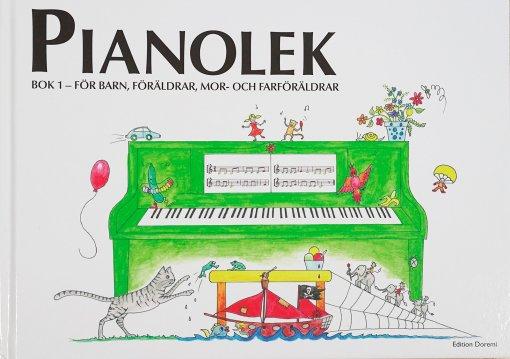 Pianolek bok 1 – för barn, föräldrar, mor- och farföräldrar